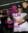 KEEP CALM  Demi no Brasil - Personalised Poster A4 size
