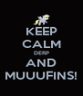 KEEP CALM DERP AND MUUUFINS! - Personalised Poster A4 size
