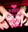 KEEP CALM DITA LOVE YASIR - Personalised Poster A4 size