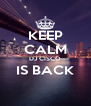 KEEP CALM DJ CISCO IS BACK  - Personalised Poster A4 size