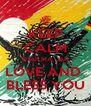 KEEP CALM DJAILMA, JAH LOVE AND  BLESS YOU - Personalised Poster A4 size