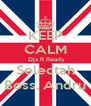 KEEP CALM  Djs R Ready Selectah Boss, Andru - Personalised Poster A4 size