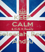 KEEP CALM & DJS R Ready Selectah, Boss Andru - Personalised Poster A4 size