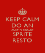 KEEP CALM DO AN AUSTIN HEALEY SPRITE RESTO - Personalised Poster A4 size