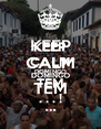 KEEP CALM DOMINGO TEM . . . ! - Personalised Poster A4 size