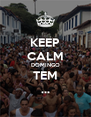 KEEP CALM DOMINGO TEM ... - Personalised Poster A4 size