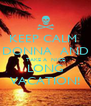 KEEP CALM  DONNA  AND TAKE A  NICE LONG VACATION! - Personalised Poster A4 size