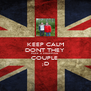 KEEP CALM DONT THEY  MAKE A CHARMING  COUPLE  ;D - Personalised Poster A4 size