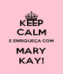 KEEP CALM E ENRIQUEÇA COM MARY KAY! - Personalised Poster A4 size