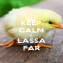 KEEP CALM E LASSA FAR - Personalised Poster A4 size