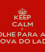 KEEP CALM E OLHE PARA A  PROVA DO LADO - Personalised Poster A4 size