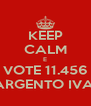 KEEP CALM E VOTE 11.456 SARGENTO IVAN - Personalised Poster A4 size