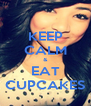 KEEP CALM & EAT CUPCAKES - Personalised Poster A4 size