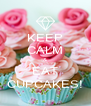 KEEP CALM & EAT CUPCAKES! - Personalised Poster A4 size