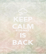KEEP CALM EDGANZ  IS BACK - Personalised Poster A4 size