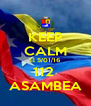 KEEP CALM El 5/01/16 112  ASAMBEA - Personalised Poster A4 size