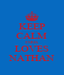 KEEP CALM EMMA LOVES NATHAN - Personalised Poster A4 size