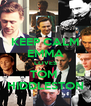 KEEP CALM EMMA LOVES TOM  HIDDLESTON - Personalised Poster A4 size
