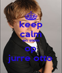 keep calm en stem op jurre otto - Personalised Poster A4 size
