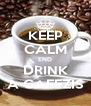KEEP CALM END DRINK A CAFEZIS - Personalised Poster A4 size