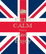 KEEP CALM Enjoy And  Enjoy - Personalised Poster A4 size