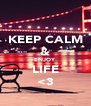 KEEP CALM & ENJOY LIFE <3 - Personalised Poster A4 size