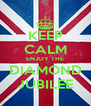 KEEP CALM ENJOY THE DIAMOND JUBILEE - Personalised Poster A4 size