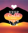 KEEP CALM ENJOY YOUR LIFE - Personalised Poster A4 size