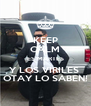 KEEP CALM ES MARTES Y LOS VIRILES  OTAY LO SABEN! - Personalised Poster A4 size