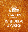 KEEP CALM ESMEE IS BIJNA JARIG - Personalised Poster A4 size