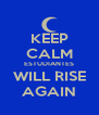 KEEP CALM ESTUDIANTES WILL RISE AGAIN - Personalised Poster A4 size