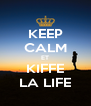 KEEP CALM ET KIFFE LA LIFE - Personalised Poster A4 size
