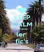 KEEP CALM eu amo ler  fic's - Personalised Poster A4 size
