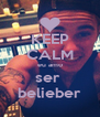 KEEP CALM eu amo ser  belieber - Personalised Poster A4 size