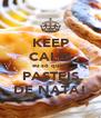 KEEP CALM eu só quero PASTEIS DE NATA! - Personalised Poster A4 size