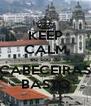 KEEP CALM eu sou de CABECEIRAS BASTO - Personalised Poster A4 size