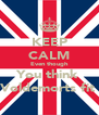 KEEP CALM Even though You think  Voldemorts fit  - Personalised Poster A4 size