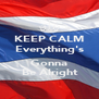 KEEP CALM Everything's  Gonna  Be Alright  - Personalised Poster A4 size