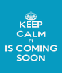 KEEP CALM F1 IS COMING SOON - Personalised Poster A4 size