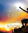 KEEP CALM F1 SEASON START SOON  - Personalised Poster A4 size