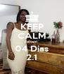 KEEP CALM Faltam  04 Dias 2.1 - Personalised Poster A4 size