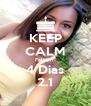 KEEP CALM Faltam  4 Dias 2.1 - Personalised Poster A4 size