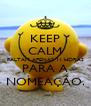KEEP CALM FALTAM APENAS 11 HORAS PARA A NOMEAÇÃO. - Personalised Poster A4 size