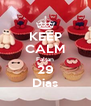 KEEP CALM Faltan 29 Dias - Personalised Poster A4 size