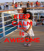 KEEP CALM Feddy is AWESOME - Personalised Poster A4 size