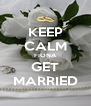 KEEP CALM FIONA GET MARRIED - Personalised Poster A4 size