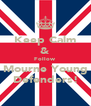 Keep Calm & Follow Mourne Young Defenders! - Personalised Poster A4 size