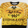 KEEP  CALM FOLLOW TO UNFOLLOW - Personalised Poster A4 size