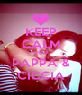 KEEP CALM FOR PAPPA & CICCIA - Personalised Poster A4 size