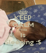 KEEP CALM Frida Is Sleeping :$ - Personalised Poster A4 size